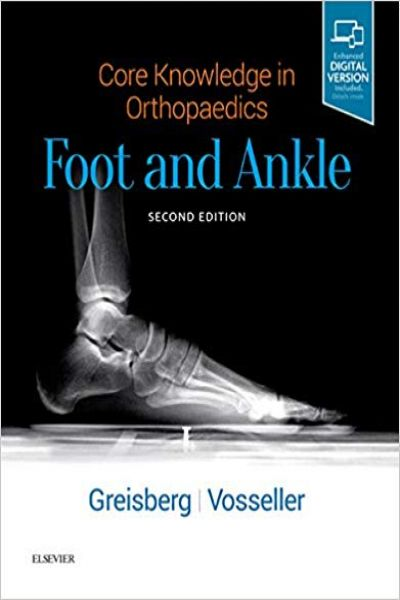 Core Knowledge in Orthopaedics: Foot and Ankle  2nd Edition PDF