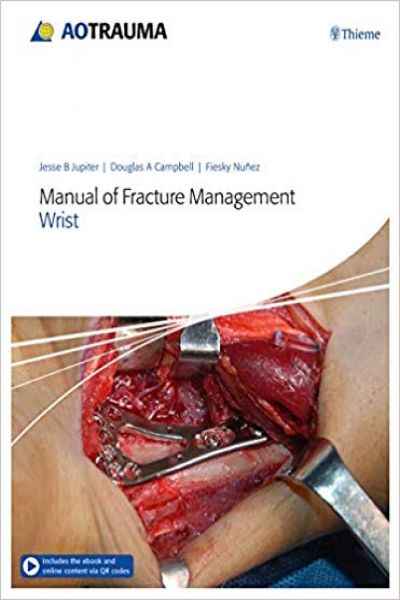 Manual of Fracture Management - Wrist 1st Edition PDF & VIDEO