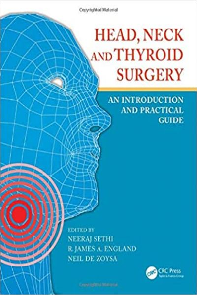 Head, Neck and Thyroid Surgery: An Introduction and Practical Guide 1st Edition PDF