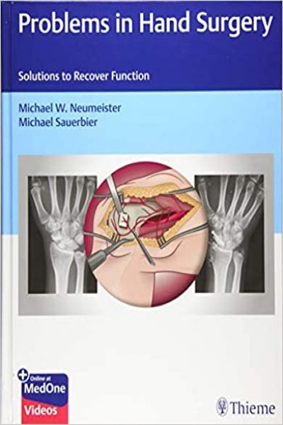 Problems in Hand Surgery: Solutions to Recover Function PDF