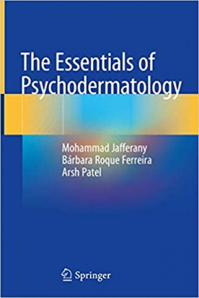 The Essentials of Psychodermatology 1st ed. 2020 Edition PDF