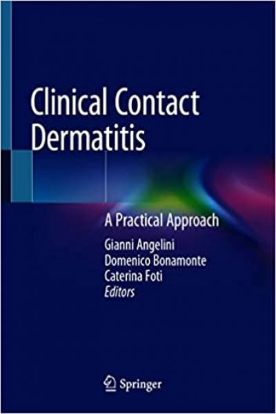 linical Contact Dermatitis: A Practical Approach 1st ed. 2021 Edition PDF