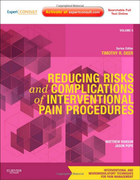 Reducing Risks and Complications of Interventional Pain Procedures: Volume 5