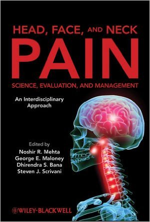 Head, Face, and Neck Pain Science, Evaluation, and Management: An Interdisciplinary Approach 1st Edition