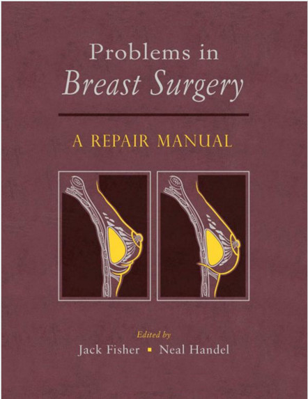 Problems in Breast Surgery: A Repair Manual