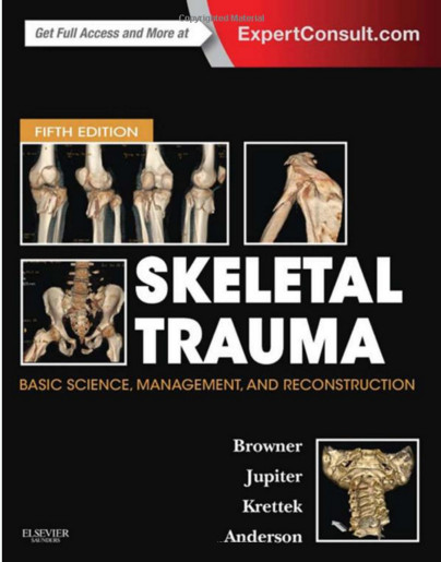 Skeletal Trauma: Basic Science, Management, and Reconstruction, 2-Volume Set, 5e (Browner, Skeletal Trauma) 5th Edition