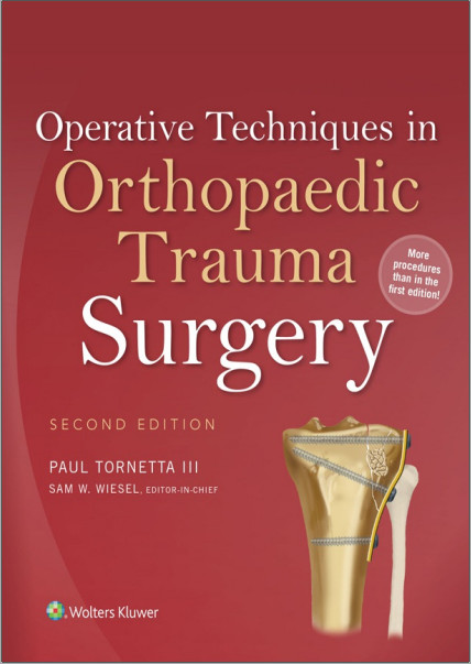 Operative Techniques in Orthopaedic Trauma Surgery Second Edition
