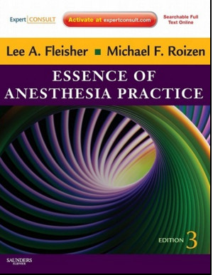 Essence of Anesthesia Practice 3e