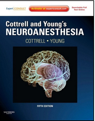 Cottrell and Young's Neuroanesthesia, 5th Edition