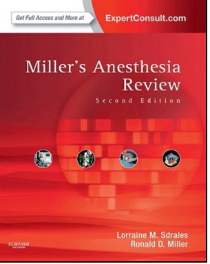 Miller's Anesthesia Review, 2nd Edition