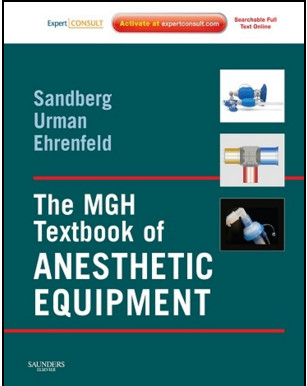 The MGH Textbook of Anesthetic Equipment