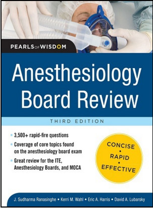 Anesthesiology Board Review Pearls of Wisdom 3rd Edition