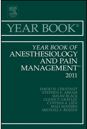 Year Book of Anesthesiology and Pain Management 2011