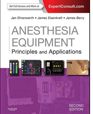 Anesthesia Equipment: Principles and Applications, 2nd Edition