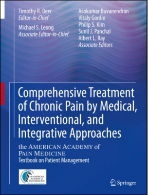 Comprehensive Treatment of Chronic Pain by Medical, Interventional, and Integrative Approaches