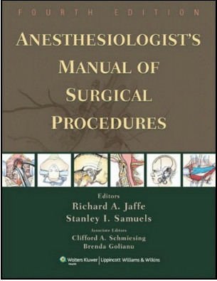 Anesthesiologist's Manual of Surgical Procedures, 4th Edition