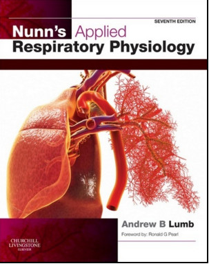 Nunn's Applied Respiratory Physiology, 7th Edition