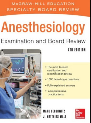 Anesthesiology Examination and Board Review, 7th Edition