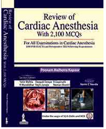 Review of Cardiac Anesthesia with 2,100 MCQs