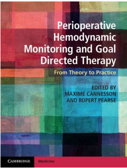 Perioperative Hemodynamic Monitoring and Goal Directed Therapy: From Theory to Practice