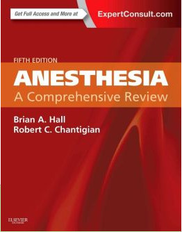 Anesthesia: A Comprehensive Review, 5th Edition