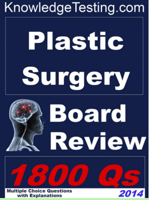 Plastic Surgery Board Review 1800 Questions