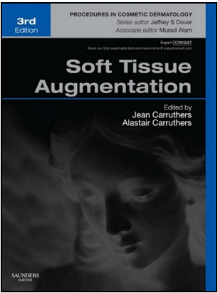 Soft Tissue Augmentation, 3rd Edition Procedures in Cosmetic Dermatology Series