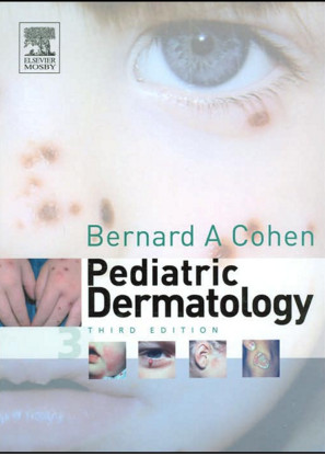 Pediatric Dermatology, 3rd Edition
