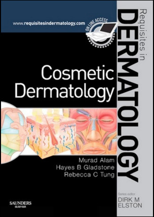 Cosmetic Dermatology: Requisites in Dermatology Series