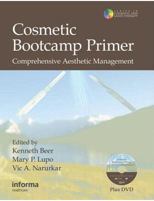 Cosmetic Bootcamp Primer : Comprehensive Aesthetic Management