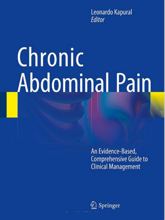 Chronic Abdominal Pain: An Evidence-Based, Comprehensive Guide to Clinical Management 2015th Edition