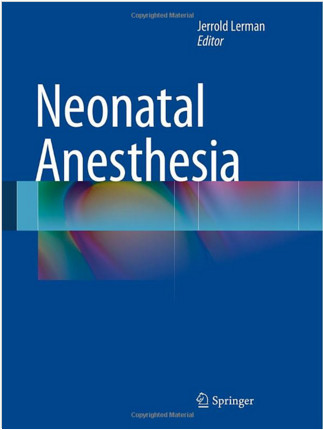 Neonatal Anesthesia 2015th Edition