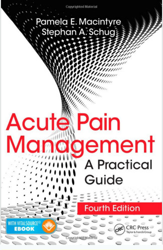 Acute Pain Management: A Practical Guide, Fourth Edition 4th Edition