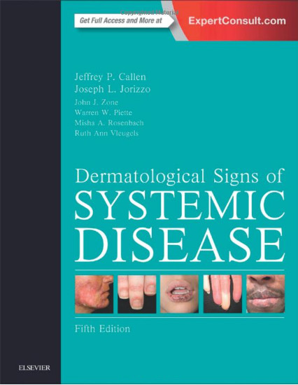 Dermatological Signs of Systemic Disease, 5e 5th Edition