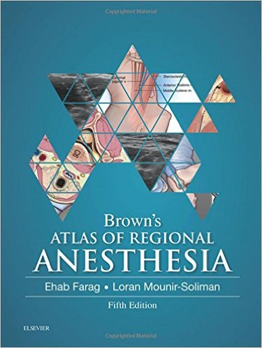 Brown's Atlas of Regional Anesthesia, 5th Edition -Original PDF