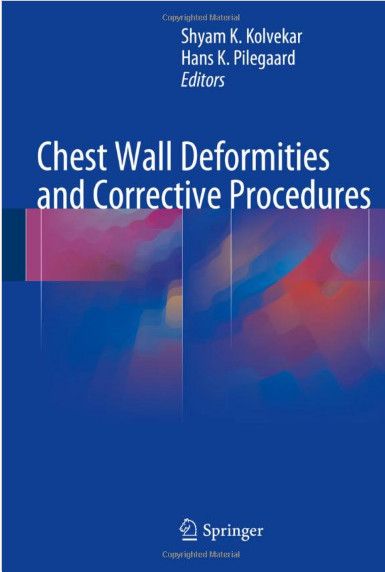 Chest Wall Deformities and Corrective Procedures 1st ed. 2016 Edition