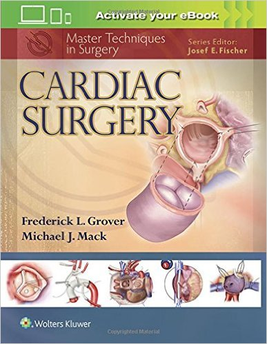 Master Techniques in Surgery: Cardiac Surgery First Edition