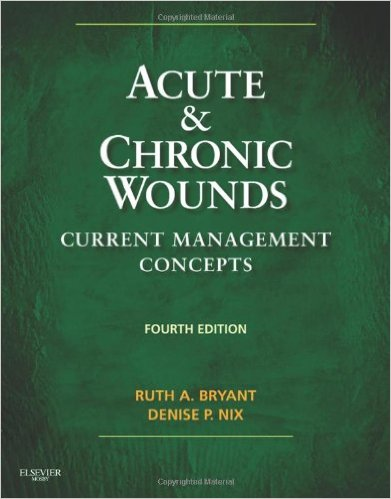Acute and Chronic Wounds: Current Management Concepts, 4e 4th Edition