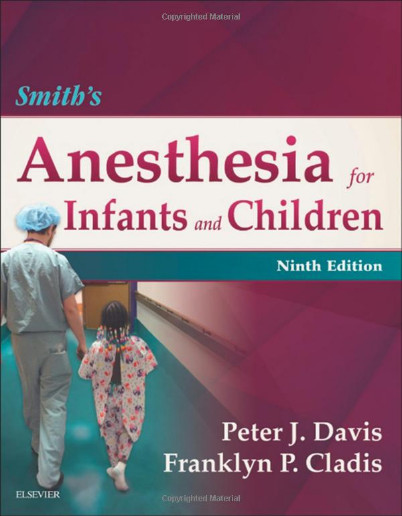 Smith's Anesthesia for Infants and Children, 9e 9th Edition PDF