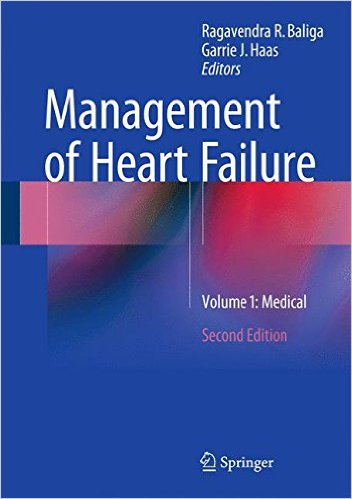 Management of Heart Failure: Volume 1: Medical 2nd ed. 2015 Edition