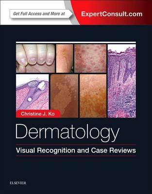 Dermatology: Visual Recognition and Case Reviews 1e PDF