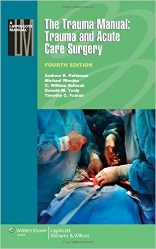 The Trauma Manual: Trauma and Acute Care Surgery Edition 4