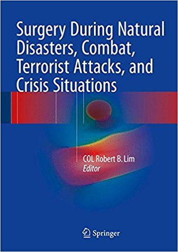 Surgery During Natural Disasters, Combat, Terrorist Attacks, and Crisis Situations