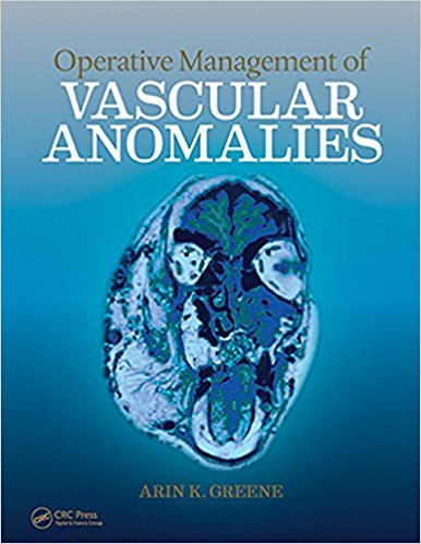 Operative Management of Vascular Anomalies 1st Edition PDF & VIDEO