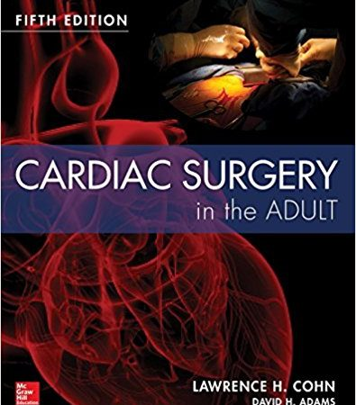 Cardiac Surgery in the Adult Fifth Edition-Original PDF