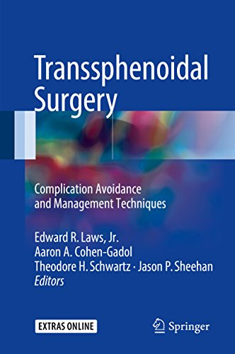 Transsphenoidal Surgery: Complication Avoidance and Management Techniques 1st ed. 2017 Edition PDF