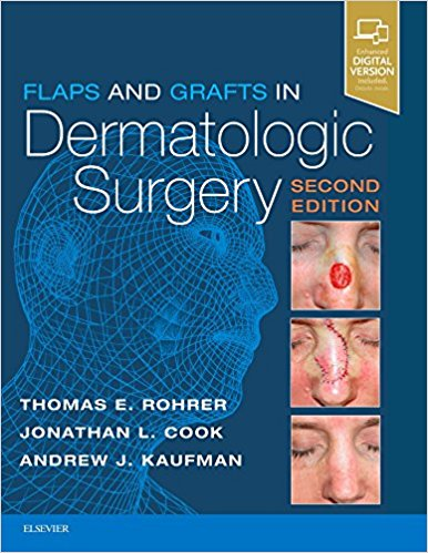 Flaps and Grafts in Dermatologic Surgery, 2e 2nd Edition PDF