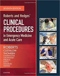 Roberts and Hedges' Clinical Procedures in Emergency Medicine and Acute Care, 7th edition PDF