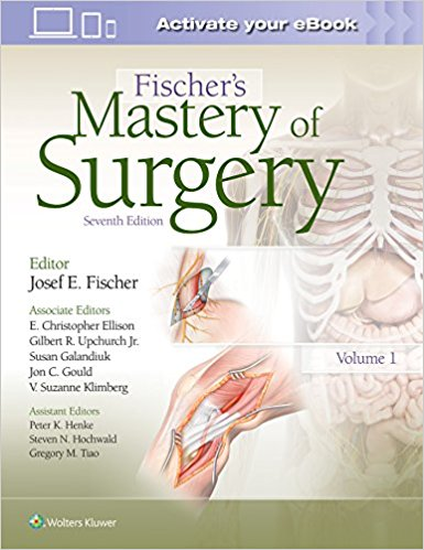 Fischer's Mastery of Surgery Seventh Edition PDF