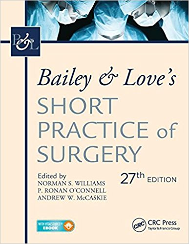 Bailey & Love's Short Practice of Surgery, 27th Edition 27th Edition PDF